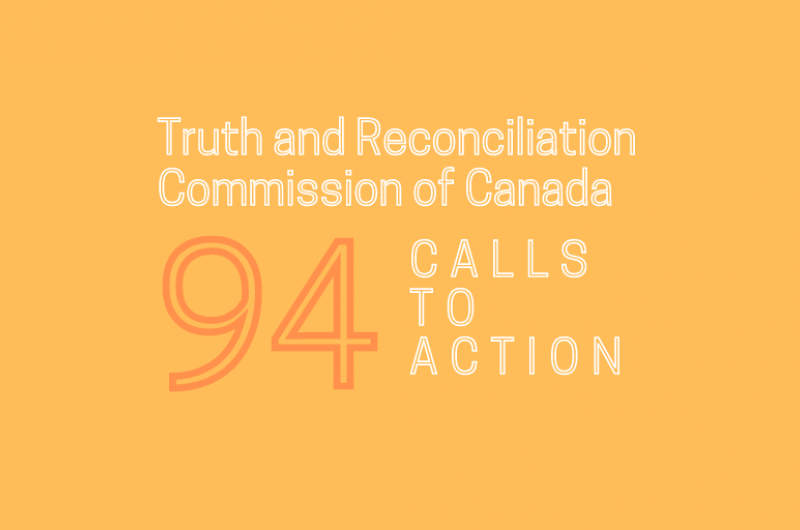 Truth and Reconciliation Commission of Canada: 94 Calls to Action