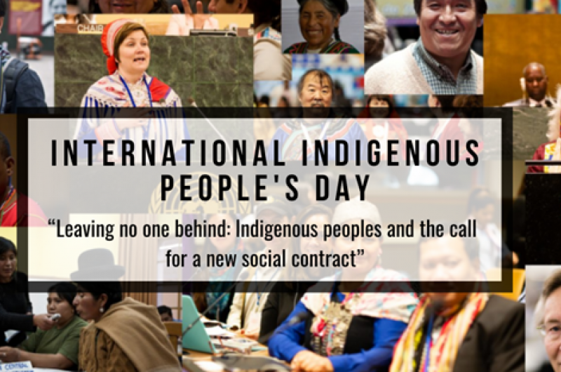 """Collage of photos of Indigenous Peoples superimposed by the words """"International Indigenous People's Day - Leaving no one behind: Indigenous Peoples and the call for a new social contract"""""""